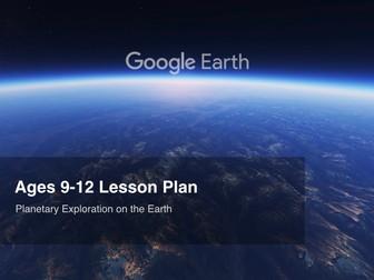 Google Earth Education Lesson Plan: Planetary Exploration On The Earth #GoogleEarth