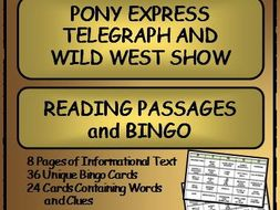 Reading Passages and Bingo: The Pony Express, Telegraph and the Wild West Show