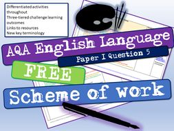 AQA English Language Paper 1 Question 5 Scheme of Work