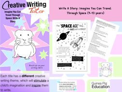 Imagine You Can Travel Through Space: Write A Story (SATS And 11+ Essential Writing Practice) 9-13