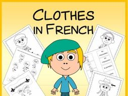 French Clothes Vocabulary Sheets, Printables, Matching & Bingo Games