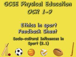 GCSE OCR PE (2.1) Socio-Cultural Influences  - Ethics in sport Feedback Sheet
