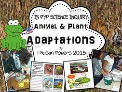 A Complete IB PYP Science Unit Adaptations of Living Things