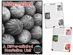 Differentiated Nonfiction Unit: Watermelons