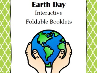Earth Day Interactive Foldable Booklet