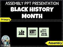Assembly - Black History Month