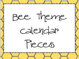 Bee Theme Calendar Pieces