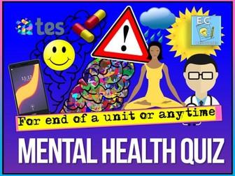 Mental Health + Wellbeing PSHE Quiz