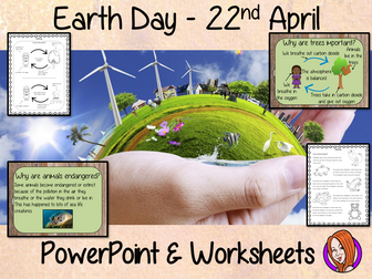 Earth Day  -  PowerPoint and Worksheets STEAM Lesson
