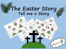 Tell me a story - The Easter Story