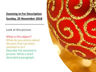 Christmas Descriptive Writing - Zooming In