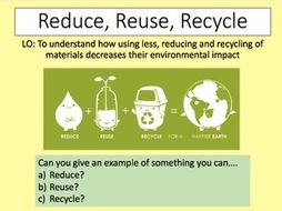 C10 New AQA using resources: Reduce, reuse recycle