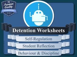 Detention Worksheets (x10) [Behaviour & Discipline Reflections ]