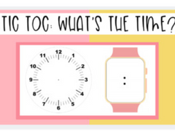 24 Hour Time: Tic Toc What's the Time?