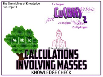 GCSE Chemistry 1-9: Calculations Involving Masses Knowledge Check