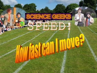 PHYSICS - SPEED and VELOCITY - THE PRESENTATION!