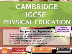 IGCSE / GCSE  PE - SKELETAL AND MUSCULAR SYSTEM - anatomy and physiology - full teaching resource