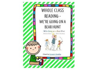 Whole Class Reading-We're Going on a Bear Hunt