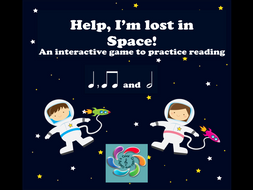 Help! I'm lost in Space-Half Note Edition- Interdisciplinary Interactive Music and Space game