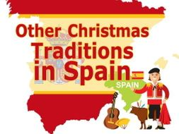 Other Christmas Traditions in Spain