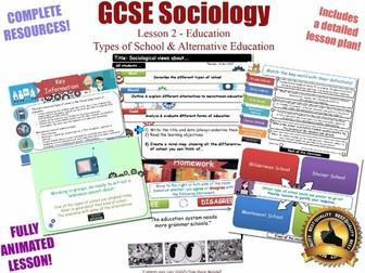 Types of School & Alternative Education - Sociology of Education L2/20 [ AQA GCSE Sociology - 8192 ]