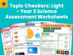 Topic Checkers: Light – Year 3 Science Assessment Worksheets
