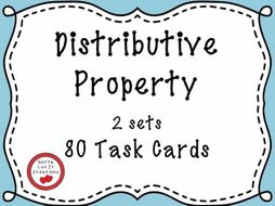 Distributive Property - 80 Task Cards