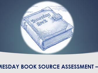 Domesday Book - KS3 Source Assessment