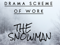 Drama Lesson Scheme of Work 'The Snowman'
