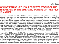 To what extent is the superpower status of the USA threatened by the emerging powers of the BRICs?