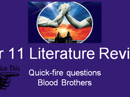 Blood Brothers - Literature Revision Quick Fire Questions ...
