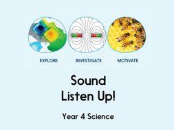 Sound - Listen Up! - Year 4