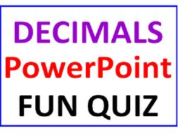 Decimals PowerPoint Fun Quiz