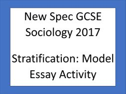 Proposal Essay Topics Examples Aqa New Spec Gcse Sociology   Social Stratification Model Essay Gap  Fill Activity Essays On English Literature also Illustration Essay Example Papers Aqa New Spec Gcse Sociology   Social Stratification Model Essay  Essay Paper Checker