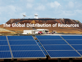 The Challenge of Resource Management - The global distribution of resources
