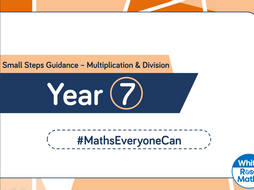 White Rose Maths - Year 7 - Multiplication and Division