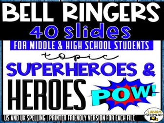 Bell Ringers Questions | Topic: Heroes&Superheroes | Middle and High School