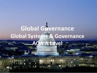 Global Governance - AQA A Level Geography