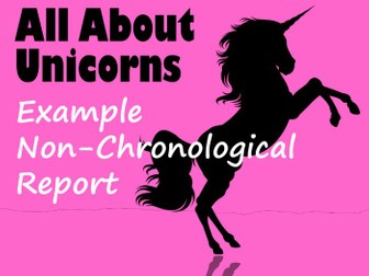 Example Non-Chronological Report About Unicorns, with Feature Identification Sheet & Answers