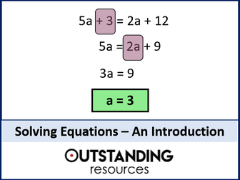 Algebra: Solving Linear Equations 1 - Introduction (+ resources)