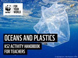 WWF Oceans and Plastics - KS2 Activity set