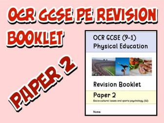 OCR GCSE PE 9-1 (2016) Paper 2 Revision Booklet / Guide with Questions and Mark Scheme