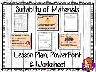 Suitability of Materials   -  Complete STEAM Lesson
