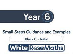 White Rose Maths - Spring - Block 6 - Year 6 - Ratio
