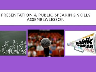 Public Speaking Skills Assembly/Lesson