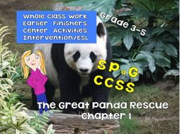 The Great Panda Rescue ebook Chapter 1 - Novel, SPaG, CCSS, Centers, Whole Class and More