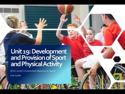 Unit 19 - Development and provision of sport & physical activity (BTEC Level 3 Sport)