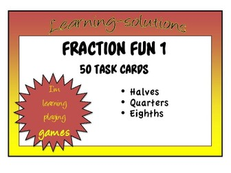 FRACTIONS - halves/quarters/eighths - 50 Task Cards + Student Recording Sheet + Answers (Yr 2 Level)