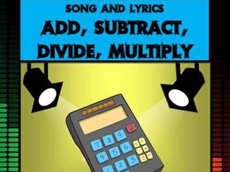 Add, Subtract, Divide, Multiply Song - by Mr A, Mr C and Mr D Present