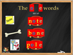 Teach the O_E split digraph, phonics, reading, spelling and writing.